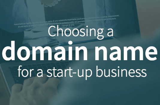 Choosing a domain name for a start-up business